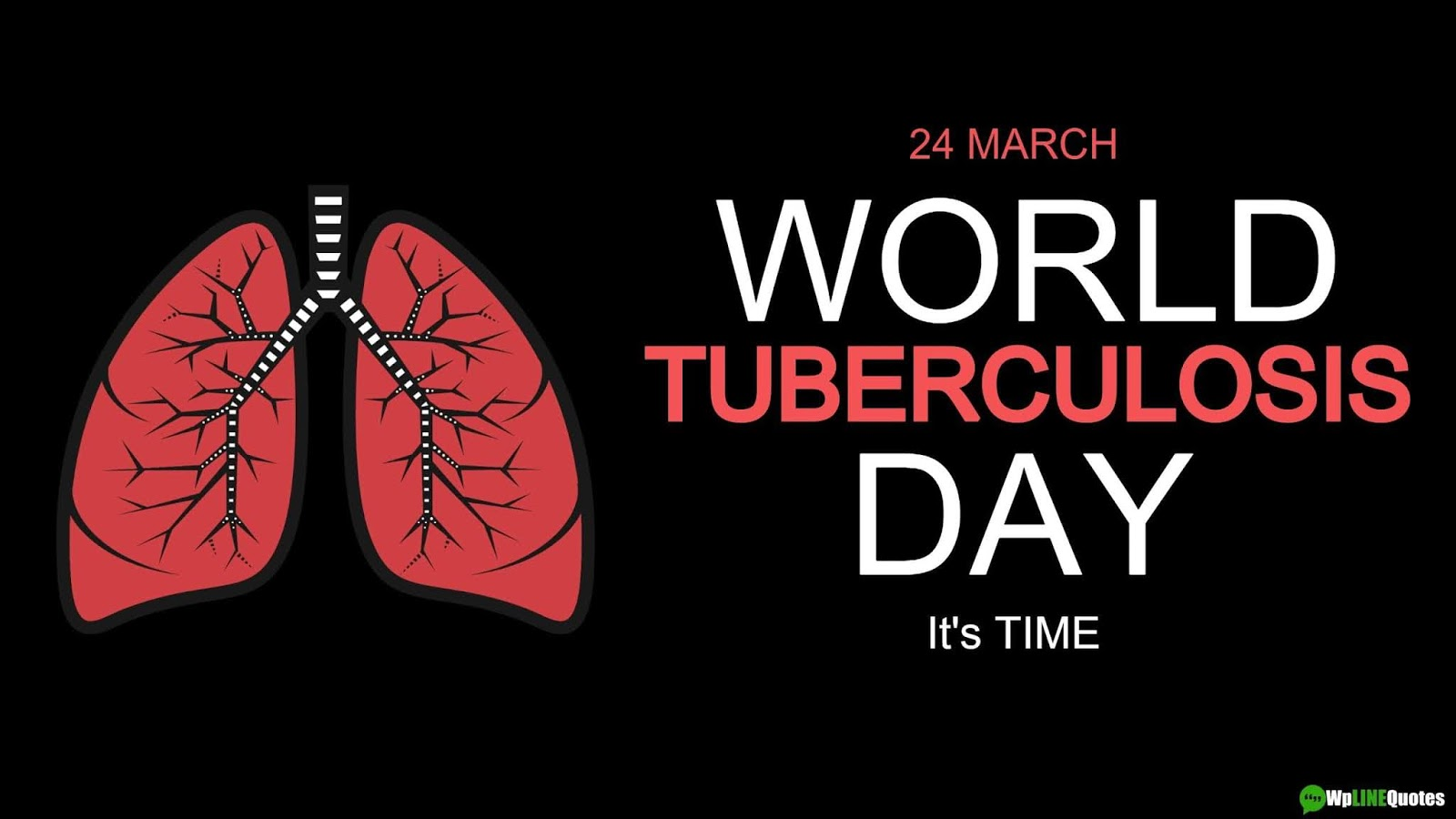 World Tuberculosis (TB) Day Quotes, Slogans, Theme, Activities, Poster, Images For Instagram & Facebook