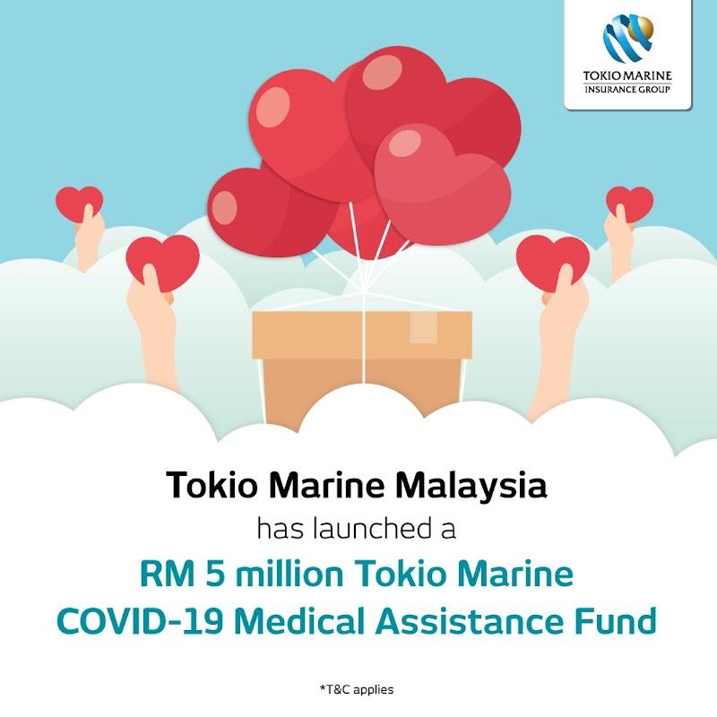 """Tokio Marine Malaysia Tubuh """"Dana Bantuan Perubatan Tokio Marine COVID-19"""" Sebagai Sokongan Kepada Para Pelanggan Pada Waktu Mencabar Sekarang"""