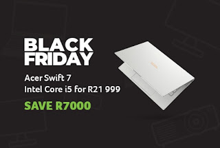 @AcerAfrica Launch Incredible #BlackFriday Deals That Can Save You Up to R20,000!