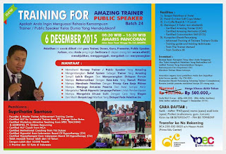 NEW TRAINING FOR AMAZING TRAINER dan PUBLIC SPEAKER JAKARTA BATCH 24