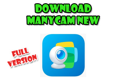 Download Manycam 6.7.0.34 Full Version