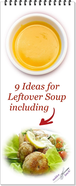 what to do with leftover soup