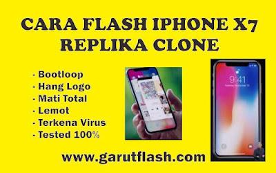 Flash Iphone X7 Replika Dengan Mudah 100% Work