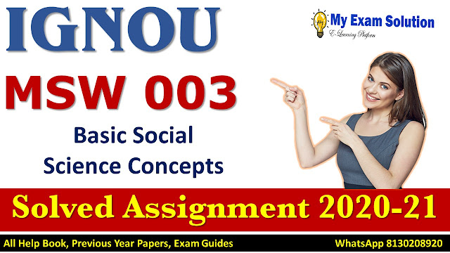 MSW 003 Basic Social Science Concepts Solved Assignment 2020-21