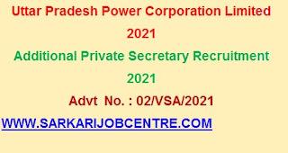 Additional Secretary UPPCL Recruitment Online Application 2021