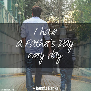 quotes bahasa inggris about father's day dan artinya