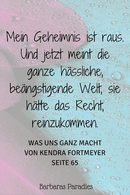 Buchrezension #173 Was uns ganz macht von Kendra Fortmeyer