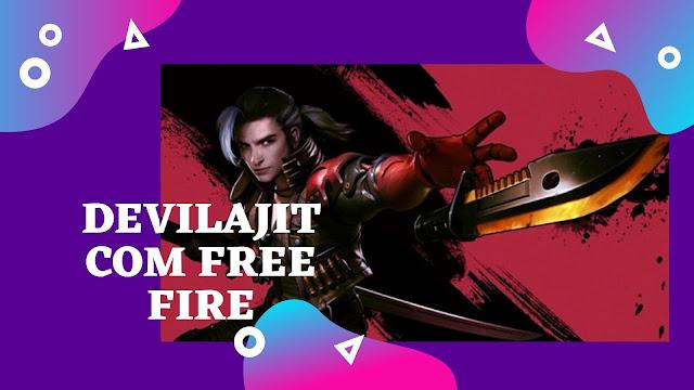 Devilajit Com Free Fire