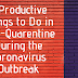 5 Productive Things to Do in Self-Quarentine During the Coronavirus Outbreak