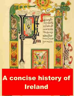 A concise history of Ireland (1903) Illustrated