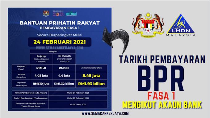 Semak Online Tarikh Pengkreditan Bantuan Prihatin Rakyat (BPR) Fasa 1 Mengikut Akaun Bank