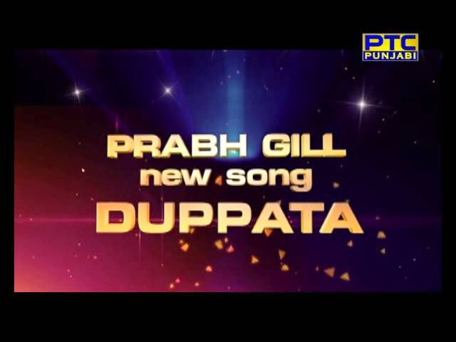 Dupatta Lyrics - Prabh Gill New Song