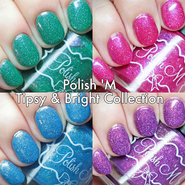 Polish 'M Tipsy & Bright Collection