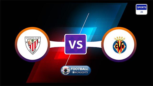 Athletic Club vs Villarreal – Highlights