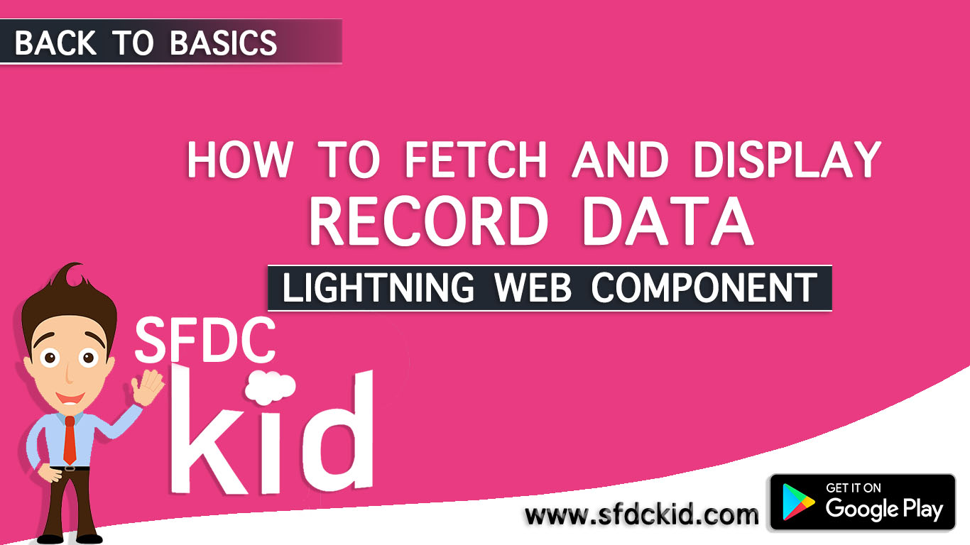 fetch and display data in lwc | salesforce