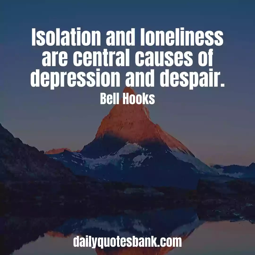 Feeling Lonely and Depressed Quotes About Relationships