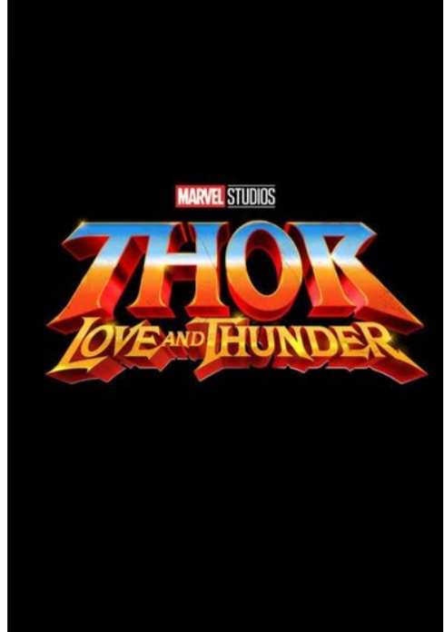 Marvel Thor Love and Thunder movie release date