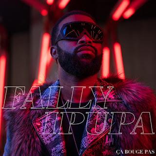 Fally Ipupa - Ça Bouge Pas ( 2019 ) [DOWNLOAD]