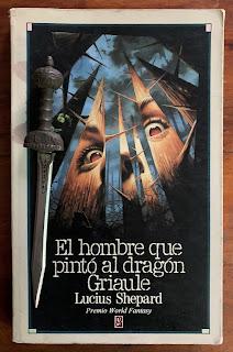 Portada del libro El hombre que pintó al dragon Griaule, de Lucius Shepard