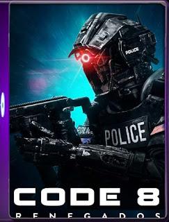 Code 8 (2019) 60FPS [1080p] Latino [GoogleDrive] SilvestreHD