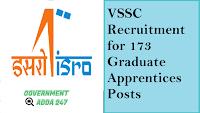 VSSC Recruitment for 173 Graduate Apprentices Posts