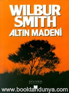 Wilbur Smith - Altın Madeni