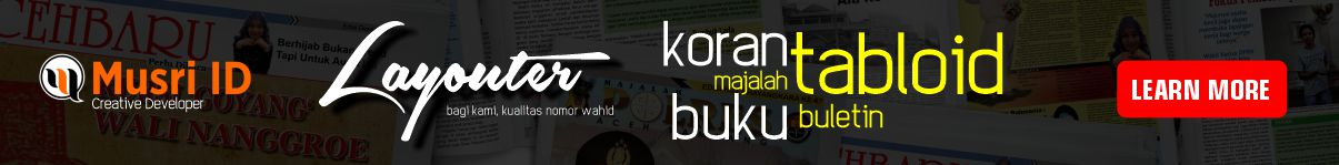 Jasa layout tabloid, koran, majalah, website - Musri ID
