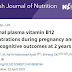 Lactentes de mães com deficiência de vitamina B12 têm menores escores cognitivos