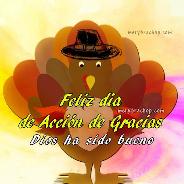 tarjeta feliz dia de gracias Dios es bueno frases con un pavo de la cena de gracias thanksgiving
