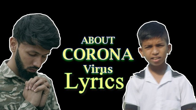About Corona Virus Lyrics by Tabib Mahmud