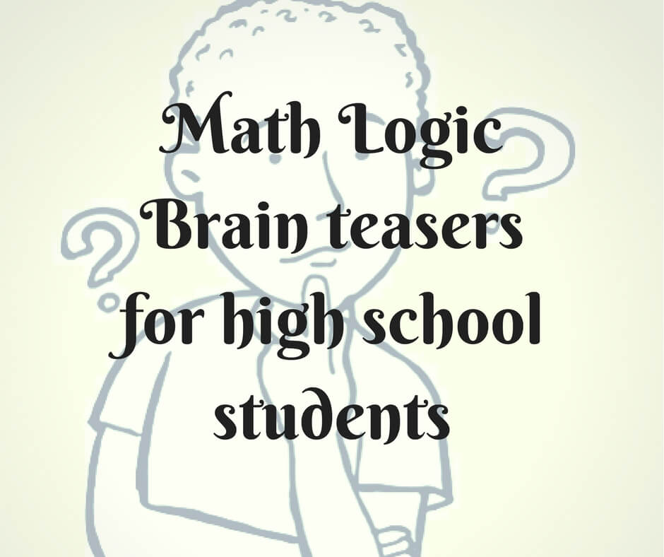 math worksheet : math logic brain teasers for high school students : Brain Teasers For High School