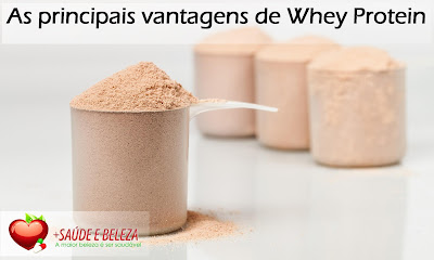 As principais vantagens de Whey Protein