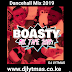 DJ LYTMAS - BOASTY DANCEHALL MIX TAPE 2019