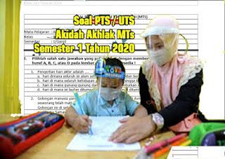 Soal PTS / UTS Akidah Akhlak MTs Semester 1 (KMA 183- 2019)
