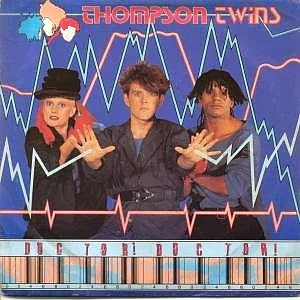 Thompson Twins Doctor Doctor single