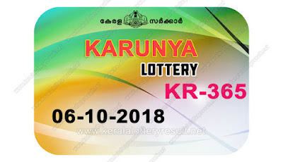 KeralaLotteryResult.net, kerala lottery kl result, yesterday lottery results, lotteries results, keralalotteries, kerala lottery, keralalotteryresult, kerala lottery result, kerala lottery result live, kerala lottery today, kerala lottery result today, kerala lottery results today, today kerala lottery result, karunya lottery results, kerala lottery result today karunya, karunya lottery result, kerala lottery result karunya today, kerala lottery karunya today result, karunya kerala lottery result, live karunya lottery KR-365, kerala lottery result 06.10.2018 karunya KR 365 6 october 2018 result, 06 10 2018, kerala lottery result 6-10-2018, karunya lottery KR 365 results 6-10-2018, 6/8/2018 kerala lottery today result karunya, 6/10/2018 karunya lottery KR-365, karunya 6.10.2018, 6.10.2018 lottery results, kerala lottery result October 6 2018, kerala lottery results 6th October 2018, 6.10.2018 saturday KR-365 lottery result, 6.10.2018 karunya KR-365 Lottery Result, 6-10-2018 kerala lottery results, 6-10-2018 kerala state lottery result, 6-10-2018 KR-365, Kerala karunya Lottery Result 6/10/2018