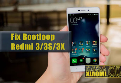 Cara Flash Xiaomi Redmi 3 Bootloop Vinny Oleo Vegetal Info