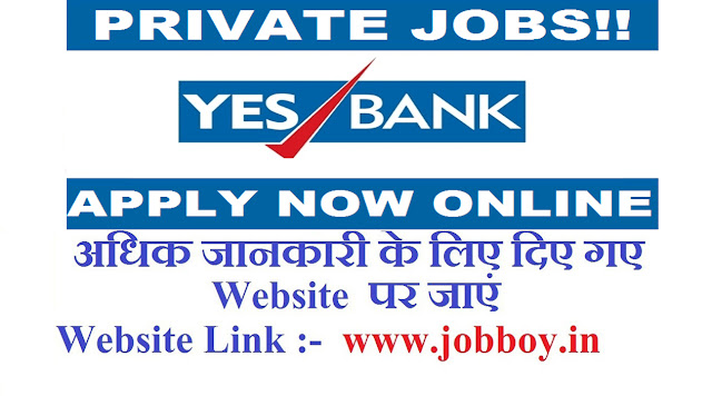 Yes Bank Recruitment Various Posts, Apply Online 2019