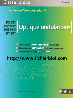 Optique Ondulatoire - MP - PC - PSI - PT - Classe Prépa Nathan
