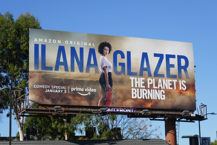 Ilana Glazer planet is burning billboard