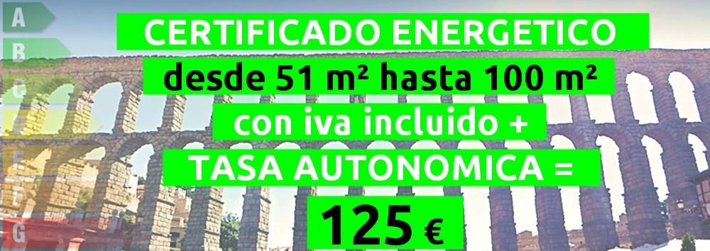 certificado y tasa 51 hasta 100 m2 = 125 €