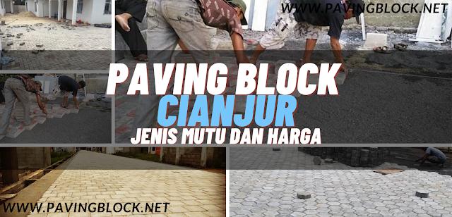 Jual Paving Block Cianjur Harga Produsen, Supplier Murah