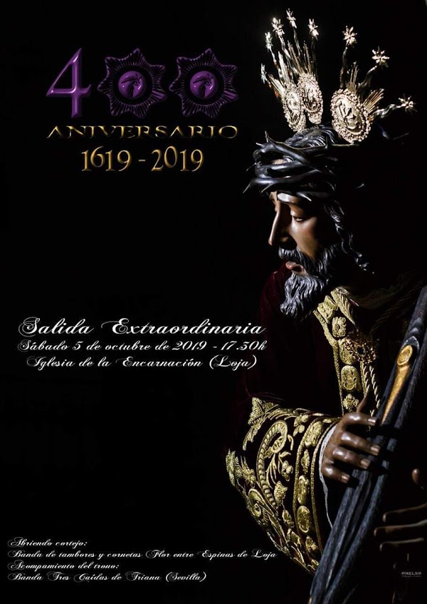Próximo 5 de Octubre Salida extraordinaria de Jesús Nazareno con motivo del 400 aniversario en Loja