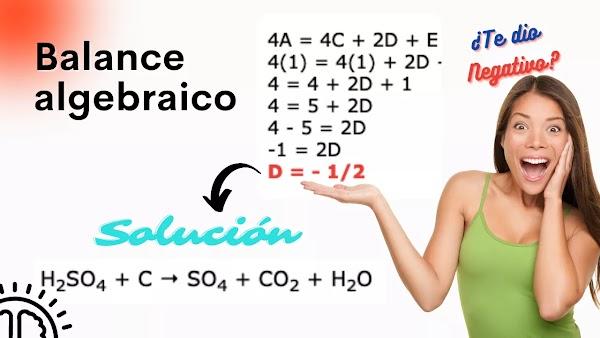 Coeficientes NEGATIVOS Balance por el método ALGEBRAICO