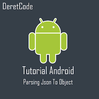 Tutorial Cara Parsing Json To Obect Di Android