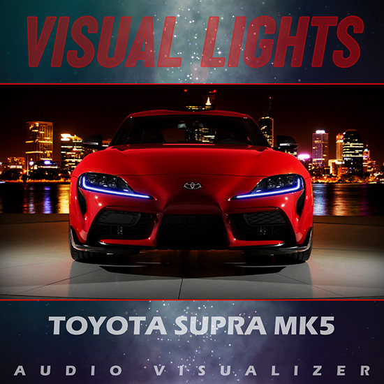 VISUAL LIGHTS | Toyota Supra Mk5 Wallpaper Engine