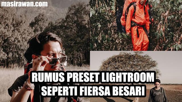 Rumus Preset Lightroom Selebgram seperti Fiersa Besari