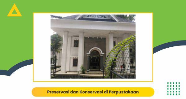 Preservasi dan Konservasi di Perpustakaan Universitas STIE Malangkucecwara (ABM)