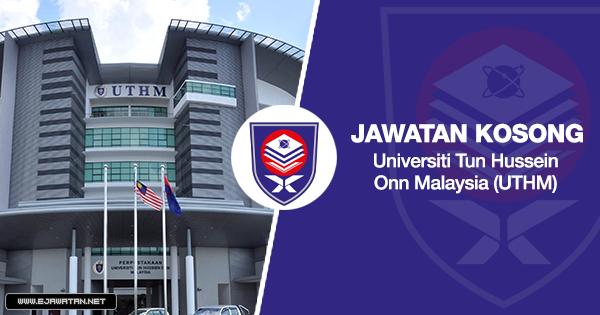 jawatan kosong Universiti Tun Hussein Onn Malaysia (UTHM) uthm 2020