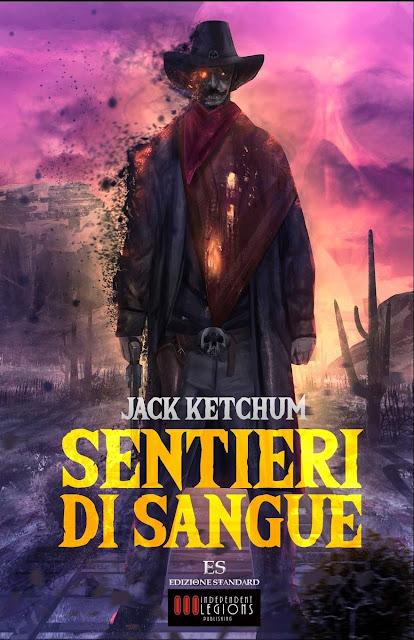 Sentieri di sangue, di Jack Ketchum